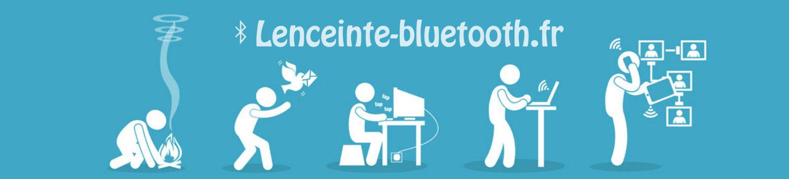 Lenceinte-bluetooth.fr : Blog sur les nouvelles technologies et le high-tech